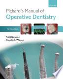 Pickard s Manual of Operative Dentistry