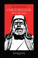 Yeruldelgger : morte nella steppa