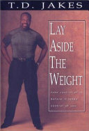 Lay Aside the Weight