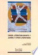 Canon  literatura infantil y juvenil y otras literaturas