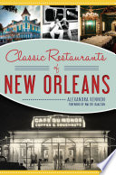 Classic Restaurants of New Orleans