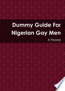 Dummy Guide for Nigerian Gay Men