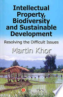 Intellectual Property  Biodiversity  and Sustainable Development