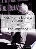Kids  Home Library  Volume I