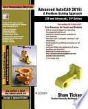 Advanced Autocad 2018 A Problem Solving Approach 3d And Advanced 24th Edition