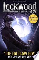 Lockwood & Co: The Hollow Boy by Jonathan Stroud