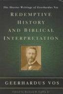 Redemptive History and Biblical Interpretation
