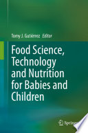 Food Science Technology And Nutrition For Babies And Children