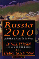 Russia 2010  and what it Means for the World