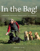 In The Bag! : for beginners and seasoned trainers...
