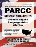 Parcc Success Strategies Grade 6 English Language Arts/Literacy