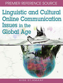 Linguistic and cultural online communication issues in the global age