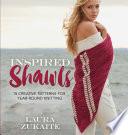 Inspired Shawls