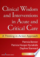 Clinical Wisdom and Interventions in Acute and Critical Care  Second Edition
