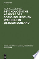 Psychologische Aspekte des sozio-politischen Wandels in Ostdeutschland