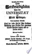Ausführliche Merckwürdigkeiten, Der Hochfürstl. Würtembergischen Universitaet und Stadt Tübingen