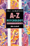 The Complete A Z Psychology Handbook
