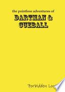 The Pointless Adventures of Dartman & Cueball - Forbidden Loot