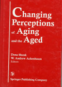 Changing Perceptions of Aging and the Aged