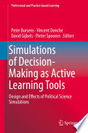 Simulations Of Decision Making As Active Learning Tools