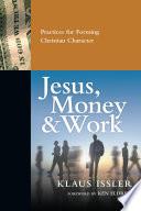 Jesus  Money and Work