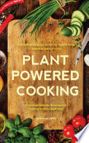 Plant Powered Cooking