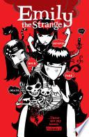 Emily the Strange Volume 2  Rock  Death  Fake  Revenge  and Alone