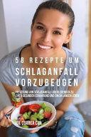 58 Rezepte Um Schlaganfall Vorzubeugen
