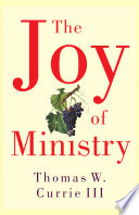 The Joy Of Ministry