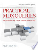 Practical MDX Queries  For Microsoft SQL Server Analysis Services 2008