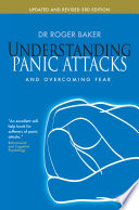 Understanding Panic Attacks and Overcoming Fear