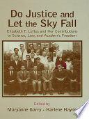 Do Justice And Let The Sky Fall : loftus has contributed groundbreaking research...