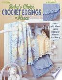 Baby s Choice Crochet Edgings for Fleece