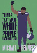 Book Things That Make White People Uncomfortable  Adapted for Young Adults