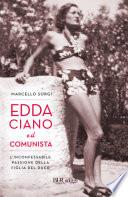 Edda Ciano e il comunista