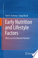 Early Nutrition and Lifestyle Factors
