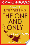 The One   Only  A Novel by Emily Giffin  Trivia On Books