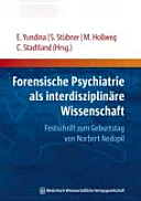 Forensische Psychiatrie als interdisziplinäre Wissenschaft