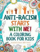 Anti Racism Starts With Me Book PDF