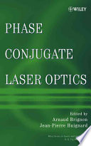 Phase Conjugate Laser Optics