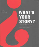 What s Your Story