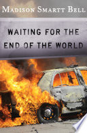 Waiting For The End Of The World : underground in this sweeping story of the...