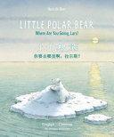 Little Polar Bear/Bi:libri - Eng/Chinese PB