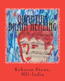 Quantum Brain Healing