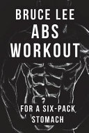 Bruce Lee Abs Workout for a Six pack Stomach