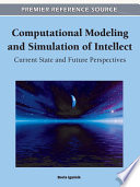Computational Modeling and Simulation of Intellect  Current State and Future Perspectives