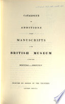 Catalogue of additions to the manuscripts in the British Museum in the year MDCCCXLI-MDCCCXLV