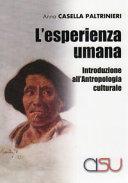L esperienza umana  Introduzione all antropologia culturale