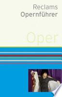 Reclams Opernf  hrer