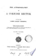 the autobiography of a cornish rector by the late james hamley tregenna